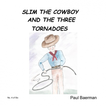 Slim the Cowboy and the Three Tornadoes