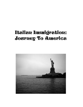 Italian Immigrant: Journey To America