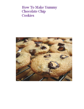 How To Make Yummy Chocolate Chip Cookies