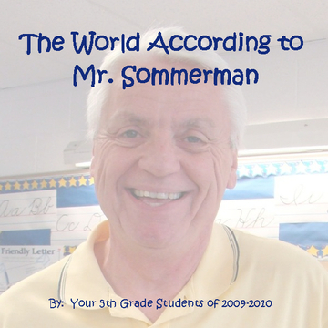 The World According to Mr. Sommerman