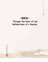 Ben~ Through the Eyes of Len