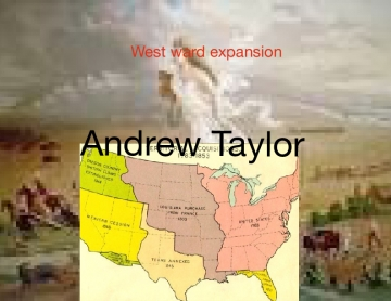 The west ward expansion
