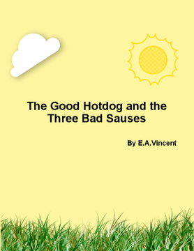 The Good Hotdog and the Three Bad Sauces