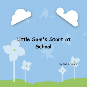 Little Sam's Start at School