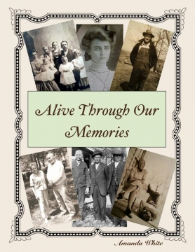 Alive Through Our Memories