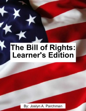 The Bill of Rights: Learner's Edition