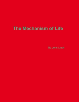 The Mechanisms of Life
