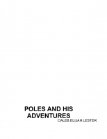 poles and his adventures