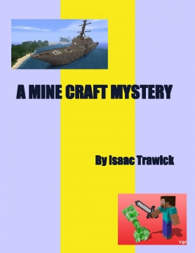 A MINE CRAFT STORY