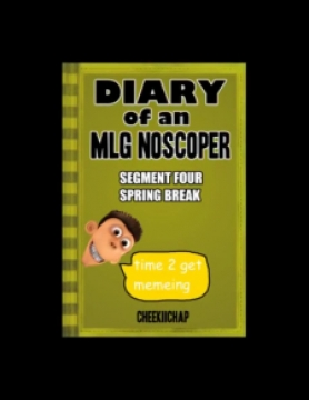 Diary Of A MLG Noscoper 4