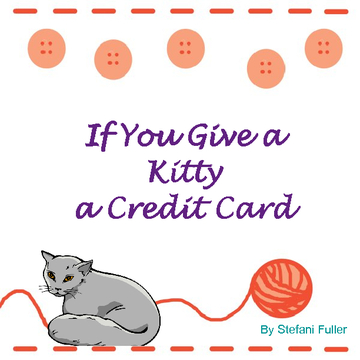 If You Give a Kitty a Credit Card