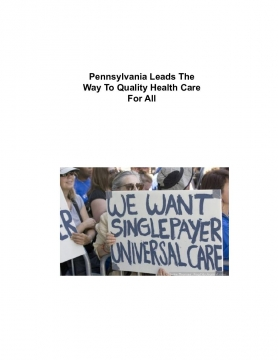 Pennsylvania Leads The Way To Quality Health Care For All