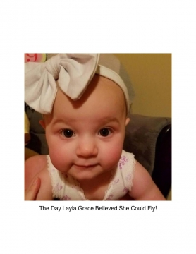 The Day Layla Grace Believed She Could Fly!