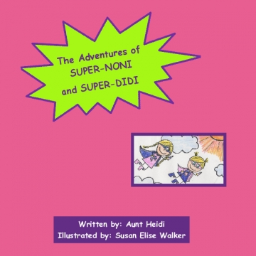 The Adventures of Super-Noni and Super-Didi