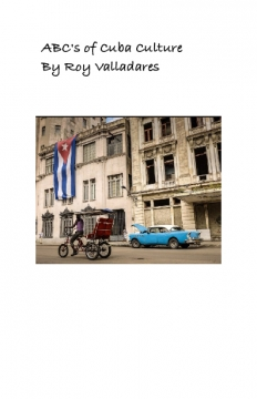 ABC's Of Cuba Culture