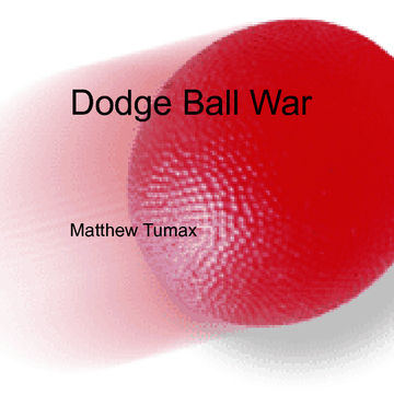 Dodge Ball War