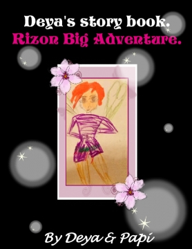 Deyas story book.Rizon big adventure.