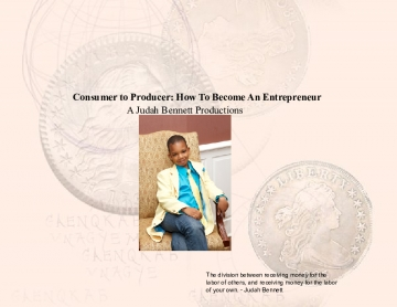 Consumer to Producer: How To Become An Entrepreneur