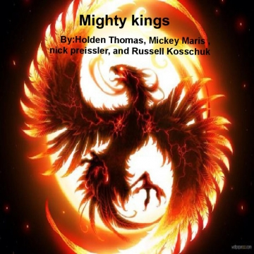 Mighty kings
