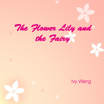 The Flower Lily and the Fairy