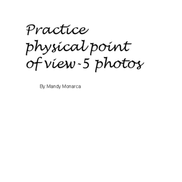 Practice point of view-5 photos