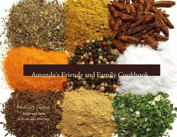 Amanda's Friends and Family Cookbook
