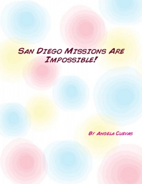 San Diego Missions Are Impossible!