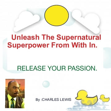 Unleash The Supernatural Superpower From With in.