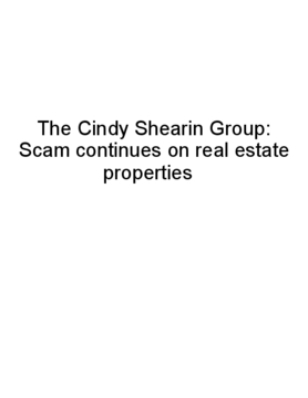 The Cindy Shearin Group: Scam continues on real estate properties