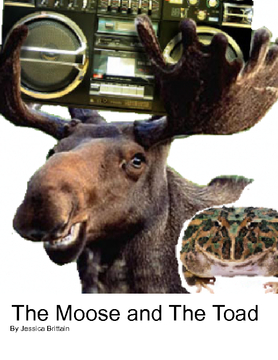 The Moose and The Toad