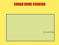 Cuban Family Recipes