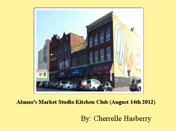 Alonzo's Market Studio Kitchen Club (August 14th 2012)