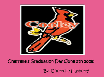 Cherrelle's Graduation Day (June 5th 2008)