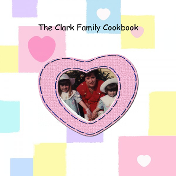 Clark Family Cookbook