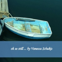 oh so still ... by Vanessa Schukis