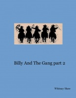 Billy And The Gang part 2