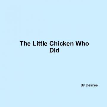 The little chicken who did