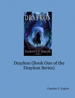 Draykon (Book One of the Draykon Series)