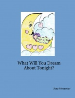What Will You Dream About Tonight?