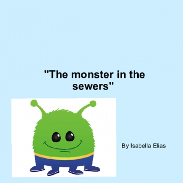 The monster in the Sewers