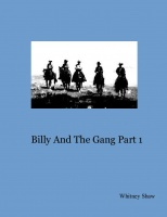 Billy And The Gang Part 1