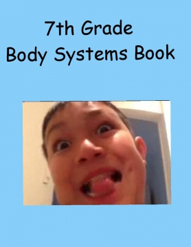 7th Grade Body Systems Book