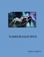 WARRIOR SAGE SPICE