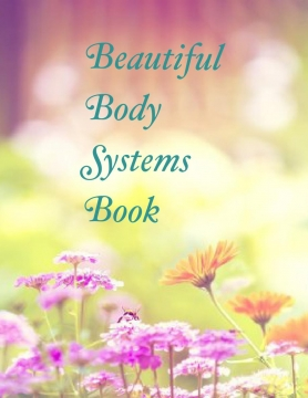 Beautiful body system book