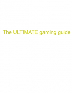 The total gaming guide