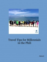 Travel Tips for Millennials in the Phili