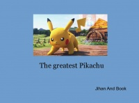 The greatest Pikachu