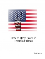 How to Have Peace in Troubled Times