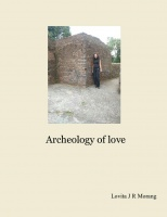 Archeology of love