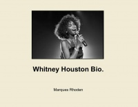 Whitney Houston Bio.